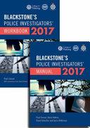 Blackstone s Police Investigators  Manual and Workbook 2017  2017 Edition