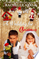 A Wedding for Christmas  Sweet Holiday Romance