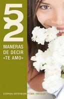 52 maneras de decir te Amo