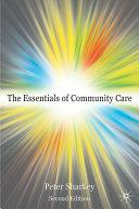 Essentials of Community Care