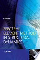 Spectral Element Method In Structural Dynamics Book PDF