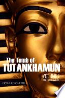 The Tomb of Tutankhamun Vol. I  : The Discovery