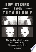 How Strong Is Your Titanium