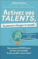 Activez vos talents, ils peuvent changer le monde ebook