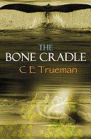 The Bone Cradle