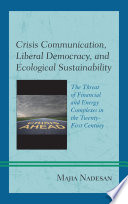 Crisis Communication Liberal Democracy And Ecological Sustainability Book