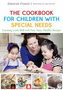 The Cookbook for Children with Special Needs Book