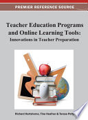 Teacher Education Programs and Online Learning Tools  Innovations in Teacher Preparation