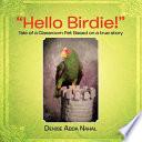 Hello Birdie  Book