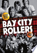 """""""When The Screaming Stops: The Dark History Of The Bay City Rollers"""" by Simon Spence"""