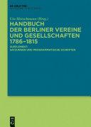 Handbuch der Berliner Vereine und Gesellschaften 1786–1815
