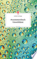 #1sommer1buch Unverblümt. Life is a Story - story.one