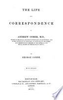 The Life And Correspondence Of Andrew Combe M D With A Portrait