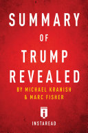 Summary of Trump Revealed