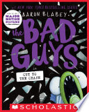 The Bad Guys in Cut to the Chase  The Bad Guys  13