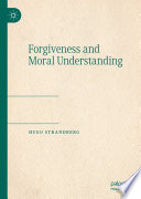 Forgiveness And Moral Understanding