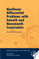 Nonlinear Differential Problems With Smooth And Nonsmooth Constraints Book PDF
