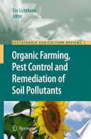 Organic Farming  Pest Control and Remediation of Soil Pollutants Book