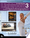The Adobe Photoshop Lightroom 3 Book for Digital Photographers Book