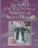 The Gale Encyclopedia of Nursing   Allied Health  T Z  appendix  general index Book