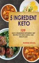 5 Ingredient Keto  109 Easy 5 Ingredient Ketogenic Diet