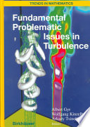 Fundamental Problematic Issues in Turbulence Book