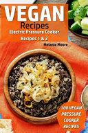 Vegan Recipes Electric Pressure Cooker Recipes 1   2
