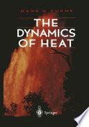 The Dynamics of Heat