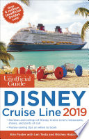 The Unofficial Guide to the Disney Cruise Line 2019 Book