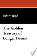The Golden Treasury of Longer Poems