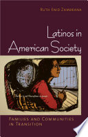 Latinos in American Society