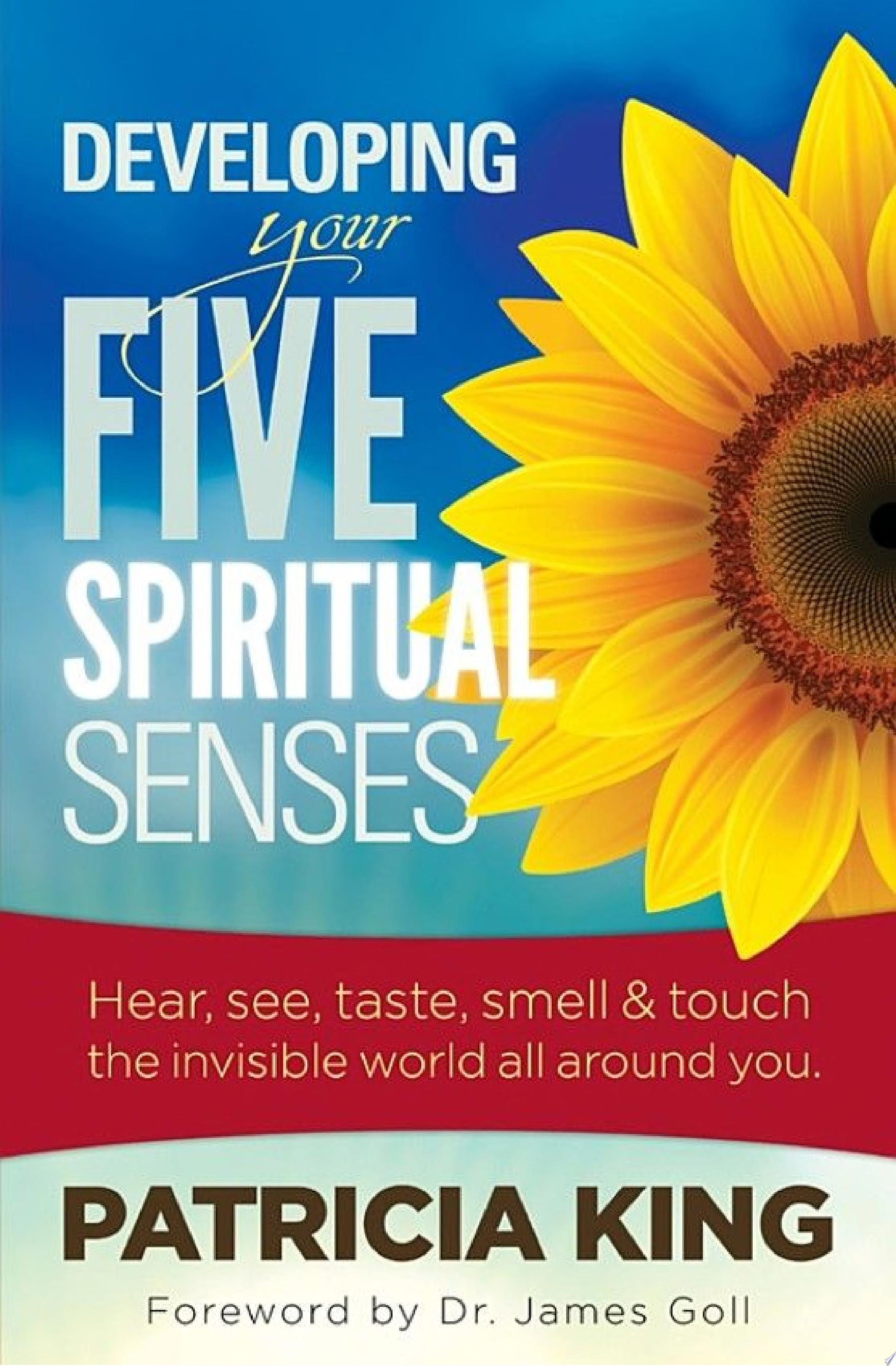 Your Five Spiritual Senses