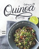 Calling on All Quinoa Lovers