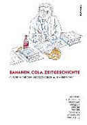 Bananen, Cola, Zeitgeschichte: Oliver Rathkolb und das lange 20. Jahrhundert