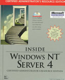 Inside Windows NT Server 4, Certified Administrator's Resource Edition