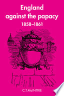 England Against The Papacy 1858 1861