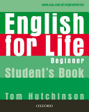 English for Life: Beginner: Student's Book