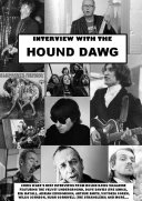 Interview with the Hound Dawg: Rik Mayall,The Velvet Underground, The Kinks And More...