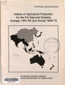 Indices of Agricultural Production for the Far East and Oceania  Average 1961 65 and Annual 1966 75