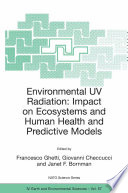 Environmental UV Radiation  Impact on Ecosystems and Human Health and Predictive Models Book