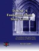 TOGAF 9 Foundation Exam Study Guide