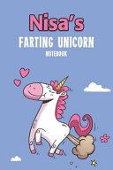 Nisa s Farting Unicorn Notebook Book