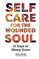 Self Care for the Wounded Soul Book