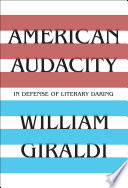 American Audacity In Defense Of Literary Daring