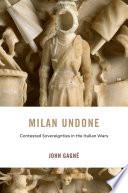Milan Undone