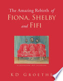The Amazing Rebirth of Fiona  Shelby   Fifi