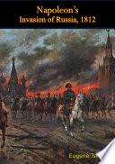Napoleon S Invasion Of Russia 1812 Book