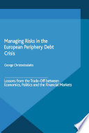 Managing Risks in the European Periphery Debt Crisis Book