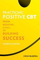 Practicing Positive CBT
