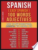 Spanish   Easy Spanish   100 Words   Adjectives